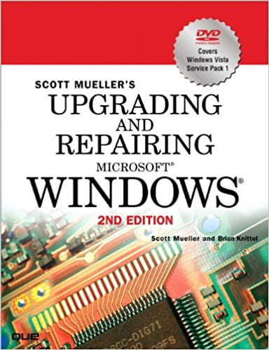 Upgrading and Repairing Microsoft Windows (2nd Edition