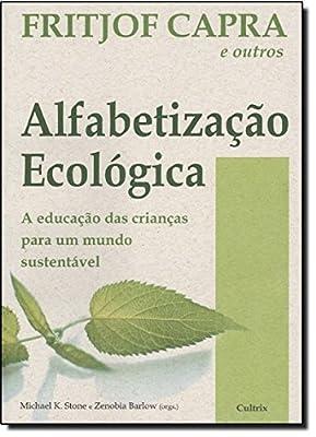Alfabetização Ecológica from Cultrix