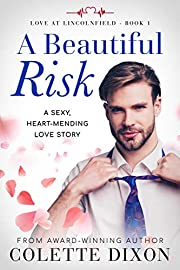 A Beautiful Risk (Love at Lincolnfield Book 1)