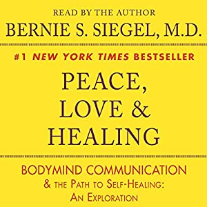 Peace, Love & Healing Audiobook