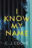 img - for I Know My Name book / textbook / text book