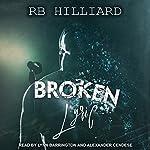 Broken Lyric: Meltdown Series, Book 2 | RB Hilliard