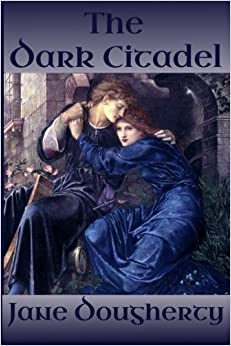The Dark Citadel: Volume 1 (The Green Woman)