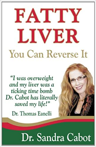 Fatty Liver: You Can Reverse It: Sandra Cabot M D , Thomas