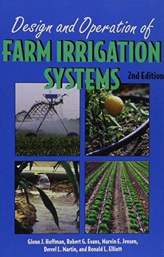 (Design and Operation of Farm Irrigation Systems (An ASAE monograph))