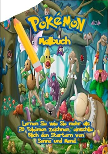 Pokemon Malbuch Lernen Sie Wie Sie Mehr Als 20 Pokemon Zeichnen