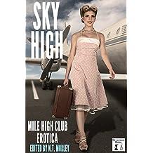 Sky High: Mile High Club Erotica