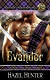 Evander (Immortal Highlander Book 3): A Scottish Time Travel Romance (Volume 3)