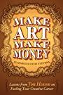 Make Art Make Money: Lessons from Jim Henson on Fueling Your Creative Career