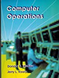 Computer Operations, Medley, Don B. and Koory, Jerry L., 039439190X