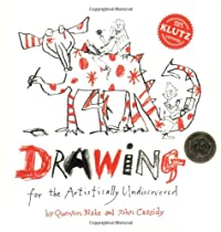 Drawing: For the Artistically Undiscovered (Klutz) by Quentin Blake