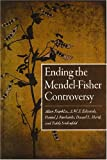 img - for Ending the Mendel-Fisher Controversy book / textbook / text book