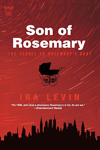 Son Of Rosemary: The Sequel To Rosemary's Baby