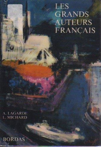 Les Grands Auteurs Francais Textes Et Litterature Du Moyen Age Au Xx Siecle 1