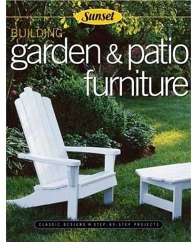 Cheap  Building Garden & Patio Furniture: Classic Designs, Step-by-Step Projects