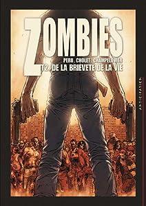 """Afficher """"Zombies n° 2<br /> De la brièveté de la vie"""""""