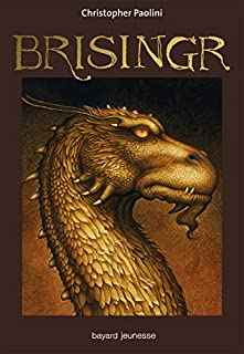 L'héritage : [3] : Brisingr, Paolini, Christopher