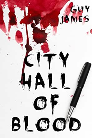 City Hall of Blood (Sven the Zombie Slayer, Book 2 ...