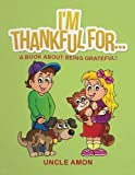 I'm Thankful For...: A Book About Being Grateful! - Best Reviews Guide