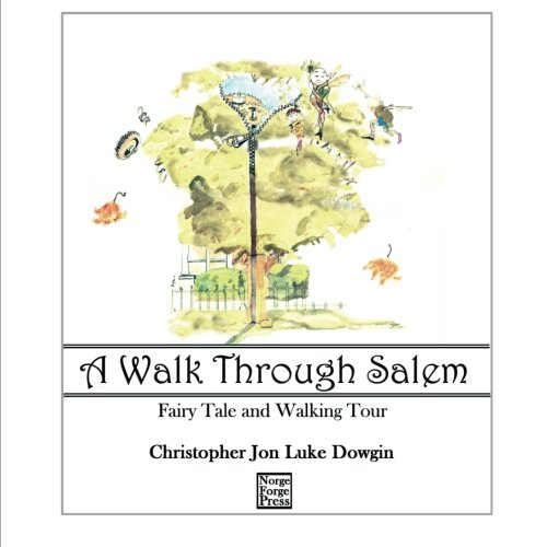 A Walk Through Salem: Fairy Tale and Walking Tour (Salem -