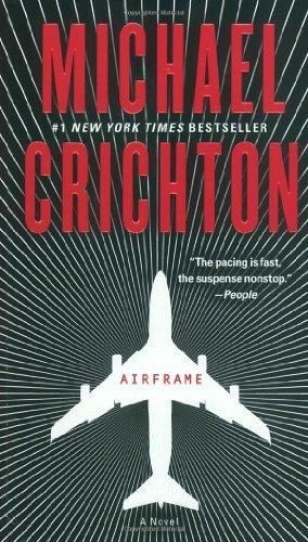 Airframe: A Novel By Michael Crichton 2011-03-22