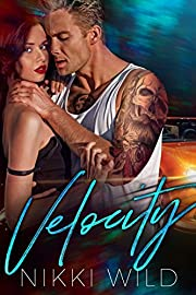 Velocity (A Dangerous Bad Boy Romance)