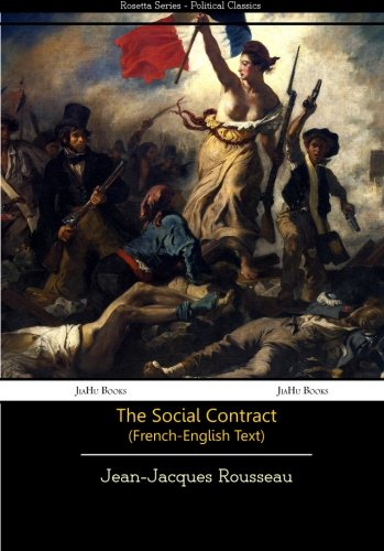 The Social Contract (French-English Text) (Rossetta Series)  [Rousseau, Jean-Jacques] (Tapa Blanda)