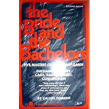The Bride and the Bachelors; The Heretical Courtship in Modern Art