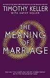 """""""The Meaning of Marriage"""" av Timothy J. Keller"""