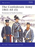 The Confederate Army 1861-65 (5), Ron Field, 1846031877