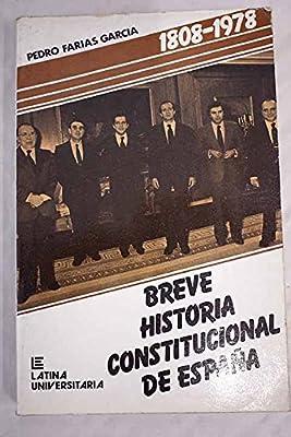 Breve historia constitucional de España Colección Latina ...