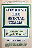 Coaching the Special Teams, Tom Simonton, 0131392530