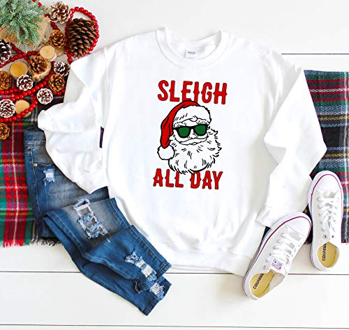 Ugly Christmas Sweater Sleigh All Day, For Her, For Best Friend Christmas Sweater, Ugly Christmas funny shirt, Funny Ugly Sweater