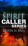 Spirit Caller: Books 1-3 (Spirit Caller Series Book 6)