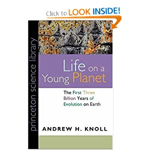 Life on a Young Planet: The First Three Billion Years of Evolution on Earth (Princeton Science Library) Andrew H. Knoll
