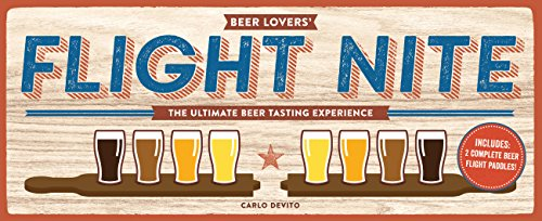 Beer Lover's Flight Nite: The ultimate beer tasting experience by Carlo DeVito