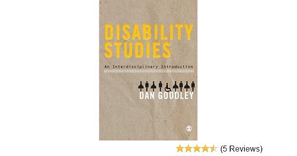 Disability studies an interdisciplinary introduction dan goodley disability studies an interdisciplinary introduction dan goodley 9781847875587 amazon books fandeluxe Images