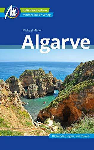 Algarve Reiseführer Michael Müller Verlag: Individuell reisen mit vielen praktischen Tipps (MM-Reiseführer) (German Edition)