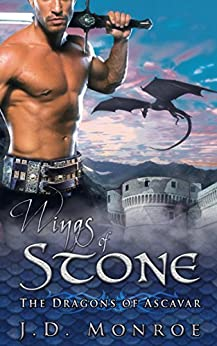 Wings of Stone (The Dragons of Ascavar Book 1) by [Monroe, JD]