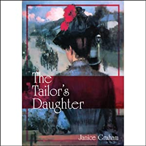The Tailor's Daughter Hörbuch