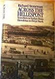 img - for Across the Hellespont: Travellers in Turkey From Herodotus to Freya Stark book / textbook / text book