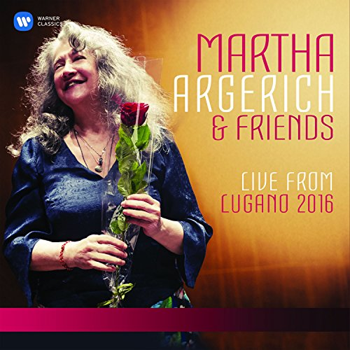 Martha Argerich and Friends Li...