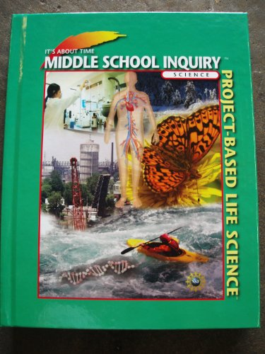 Project-Based Life Science Middle School Inquiry Science (It's About Time)