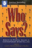 Who Says, Carol L. Birch and Melissa A. Heckler, 0874834546