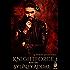 KnightForce One (La Patron's KnightForce Book 1)