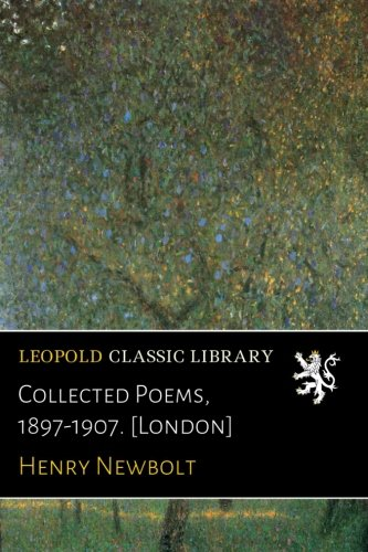 Collected Poems, 1897-1907. [London] pdf