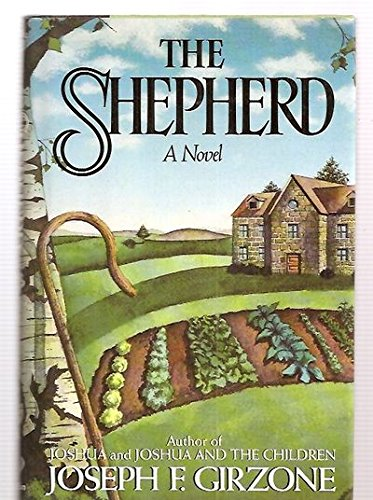 The Shepherd by Joseph F. Girzone