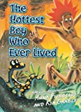 The Hottest Boy Who Ever Lived, Anna Fienberg, 1741757053