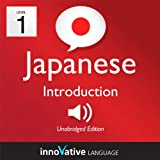 Learn Japanese with Innovative Language s Proven Language System - Level 1: Introduction to Japanese