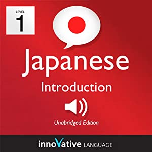 Learn Japanese with Innovative Language's Proven Language System - Level 1: Introduction to Japanese | Livre audio